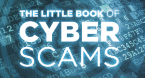 Little book of cyber scams